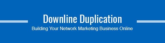 Downline Duplication