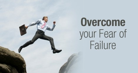 overcome your fear of failure and get rich