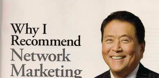 why robert kiyosaki recommends a network marketing business